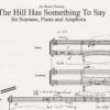The Hill has Something to Say - score for Soprano & Piano